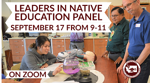 Leaders in Native Education panel